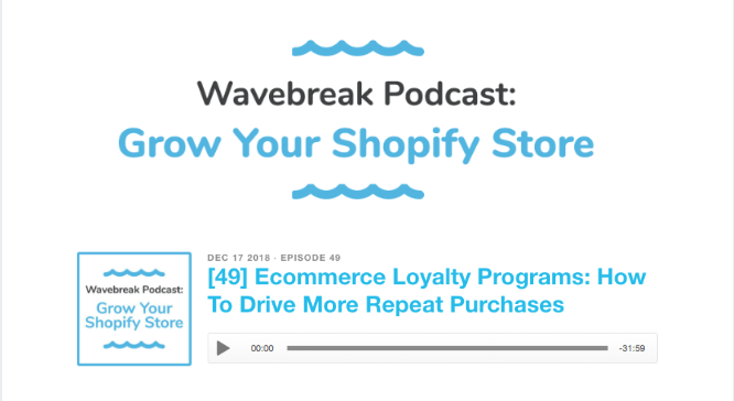 Wavebreak podcast loyalty strategy