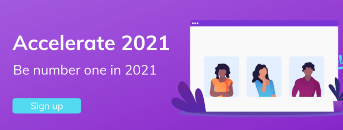 Sign Up To Accelerate 2021