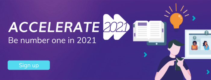 Accelerate 2021 Be Ahead Of The Trends